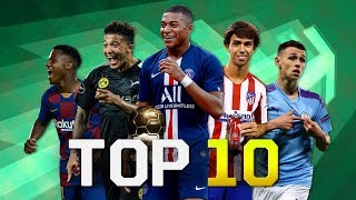 Top 10 Possible Future Ballon d'Or Winners 2019