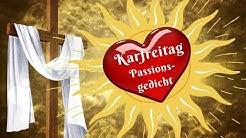 Karfreitag Passionsgedicht Johannes Kandel 🌿 Karfreitag Feiertag Bedeutung