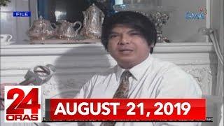 24 Oras Express: August 21, 2019 [HD]