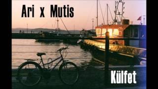 Ari x Mutis - Külfet