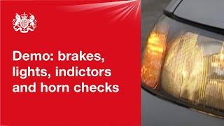 Brakes, lights, indicators and horn checks