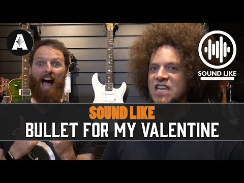 Sound Like Bullet For My Valentine | Without Busting The Bank