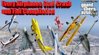 GTA V: Every Airplanes Stall Crash and Fail Compilation (60FPS)
