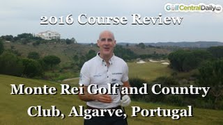Montei Rei Golf And Country Club Portugal Course Review By GolfCentralDaily