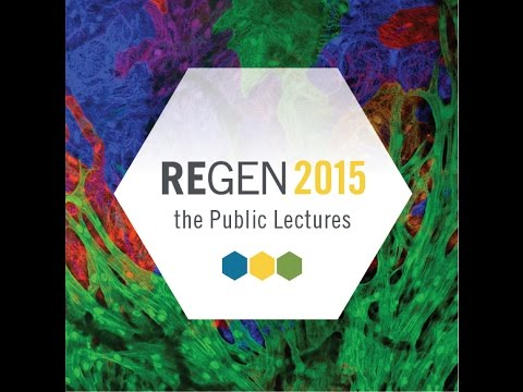 REGEN2015: The Future of Regenerative Medicine
