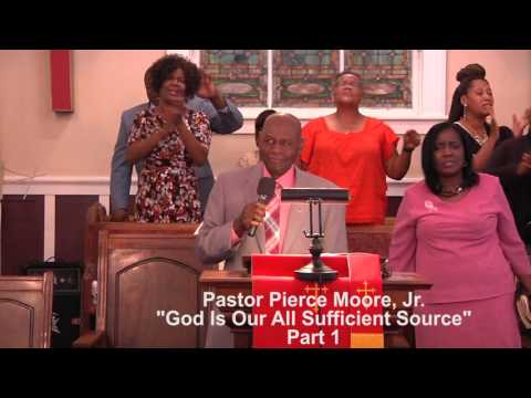 God Is Our All Sufficient Source Part 1