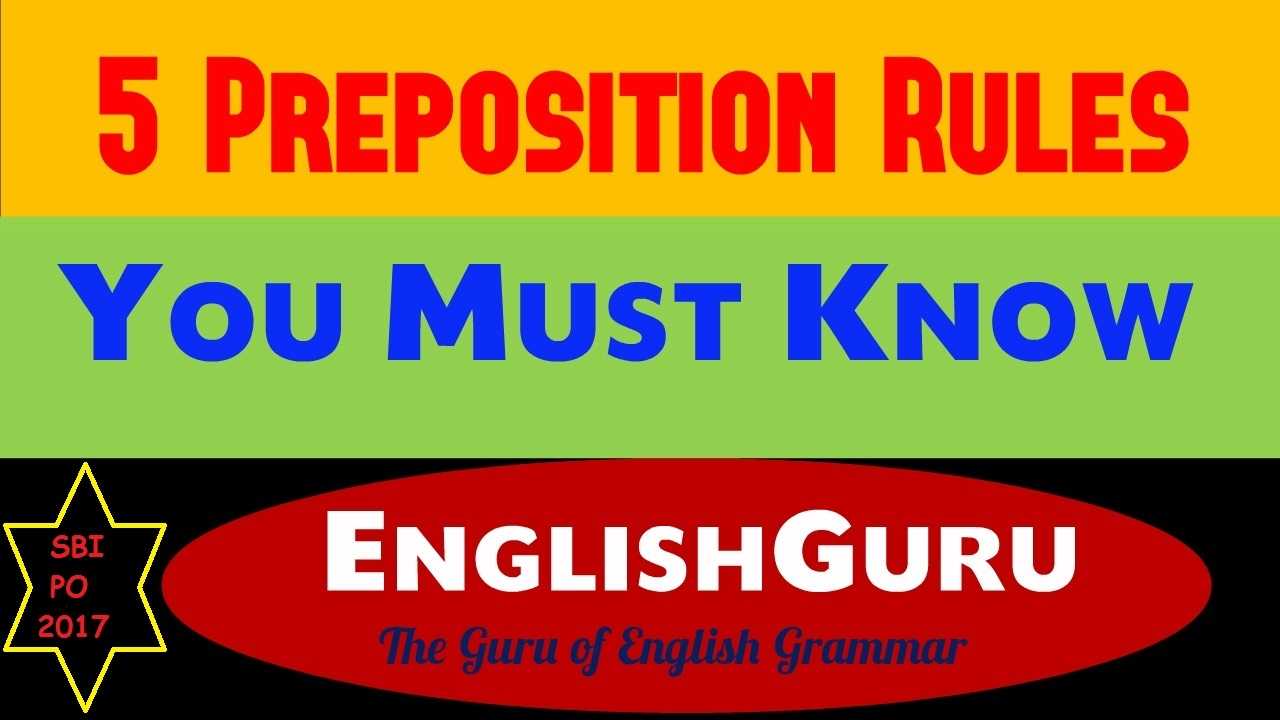 rules of preposition There are two very important rules to remember when using prepositions because they are somewhat vague, learning about prepositions and using them correctly in.