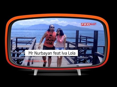 Mr.Nurbayan feat Iva Lola - Ojo Kuatir (Official Music Video)