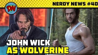 John Wick as Wolverine, Silver Surfer Movie, Aquaman Box Office, Hellboy | Nerdy News #40