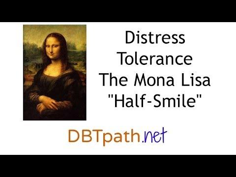 Mona Lisa Half Smile (DBT Distress Tolerance)