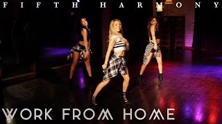 Fifth Harmony - Work From Home ft. Ty Dolla $ign (Dance Tutorial)