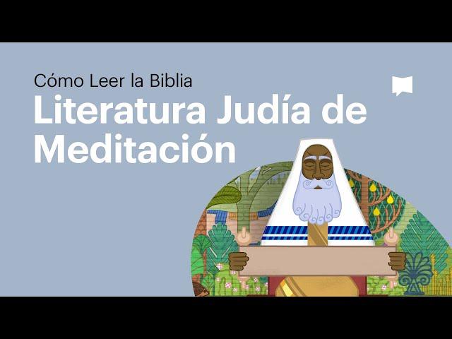 La Biblia como Literatura de Meditación Judía