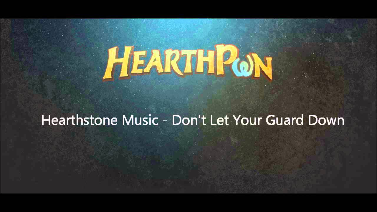 Hearthstone Soundtrack - Don't Let Your Guard Down - YouTube