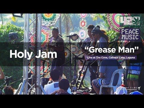 Holy Jam - Grease Man (w/ Lyrics) - 420 Philippines Peace Music 6