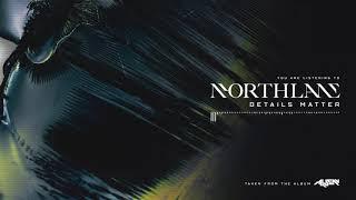 Northlane - Details Matter