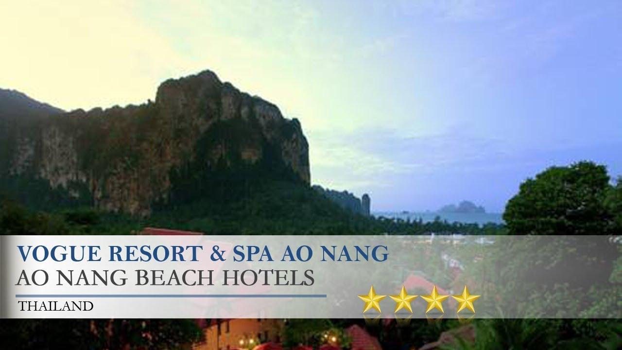 Vogue Resort \u0026 Spa Ao Nang - Ao Nang Beach Hotels, Thailand