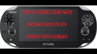 How To: Turn Kiosk Demo Unit Vita (IDU MODE) Into A Retail Model With Henkaku (tools in description)