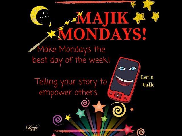 Majik Monday's With Glenda Kroll special Tara Geraghty-Ellis