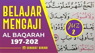 TADARUS ALQURAN MERDU: Belajar Membaca Al Quran Juz 2   Surah Al Baqarah Ayat 197-202 Murottal Juz 2