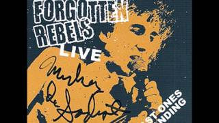 The Forgotten Rebels - Bomb The Boats LIVE