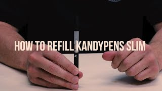 How to Fill the KandyPens Slim