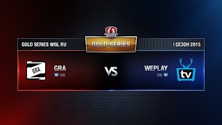 GRA vs WEPLAY Week 6 Match 2 WGL RU Season I 2015-2016. Gold Series Group  Round