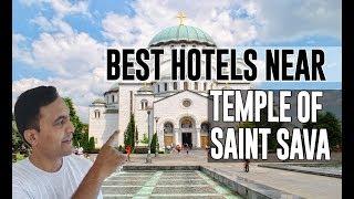 Best Hotel   Accommodation near Temple of Saint Sava, Belgrade