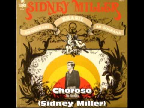 Choroso - Sidney Miller