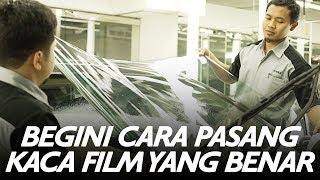 Begini Cara Pasang Kaca Film Yang Benar | GridOto | Videotorial