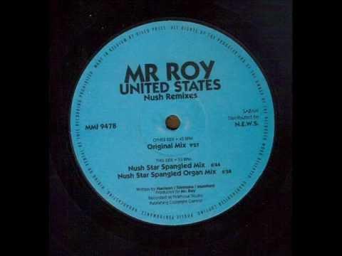 Mr Roy - United States (Nush Star Spangled Mix)