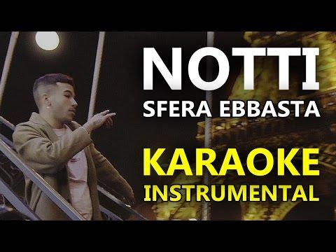 Sfera Ebbasta: NOTTI (Karaoke - Instrumental)
