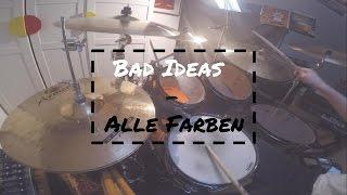 Bad Ideas - Alle Farben - Drum Cover