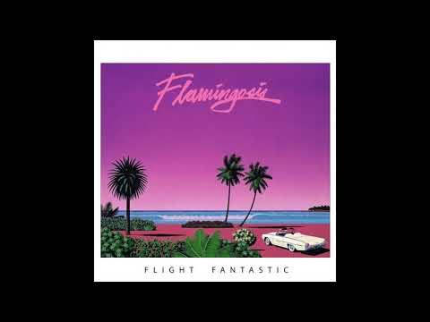Flamingosis - Flight Fantastic (Full Album)