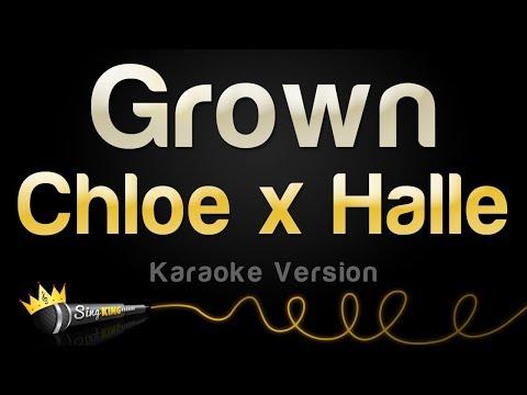 Chloe x Halle - Grown (Karaoke Version)