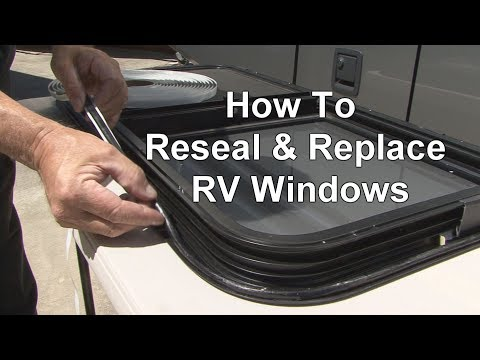 How To Reseal & Replace RV Windows