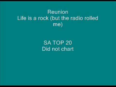 Reunion - Life is a rock (but the radio rolled me).wmv