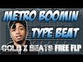 FREE FLP: METRO BOOMIN TYPE BEAT - CHILL TRAP BEAT [Prod. Cold x Beats] FLP