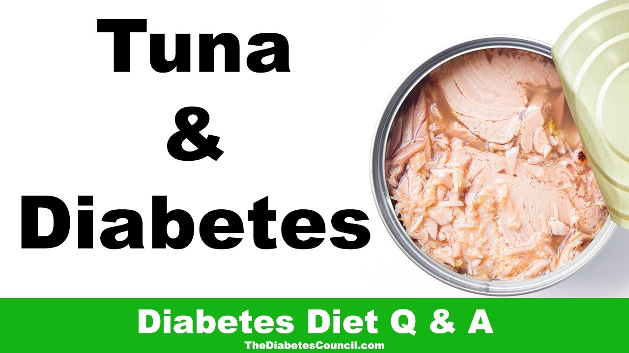 is canned tuna ok for a diabetic diet