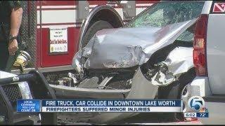 Fire truck, car crash in downtown Lake Worth