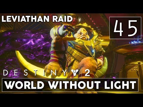 [45] World Without Light (Let's Play Destiny 2 [PS4 Pro] w/ GaLm) - Leviathan Raid