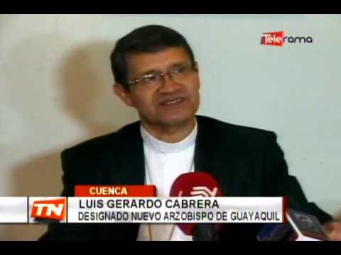 Designan arzobispo de Guayaquil a monseñor Luis Gerardo Cabrera