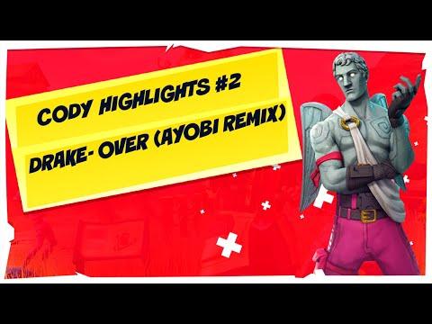 CODY HIGHLIGHTS #2  DRAKE- OVER( AYOBI REMIX)