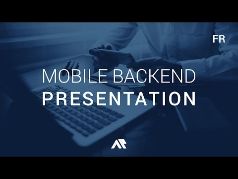 PRESENTATION | Mobile Backend as a Service | FR