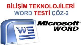 Bilişim Teknolojileri WORD Testi Çöz 2