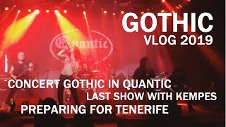 Gothic - Last gig with Kempes, Tenerife preparations and more [ENG SUB]