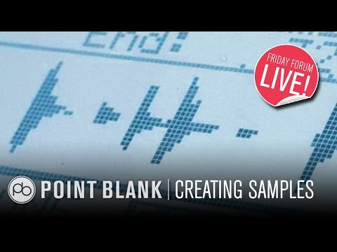 Creating Your Own Samples (FFL!)