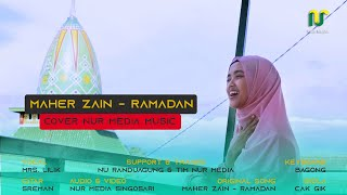 Maher Zain - Ramadan ( Nur Media Music Cover )