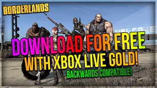Borderlands: Download for Free with Xbox Live Gold until April 1st! (Xbox One & Xbox 360 Only)