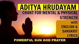 ADITYA HRUDAYAM with ENGLISH & SANSKRIT lyrics | POWERFUL PRAYER for HEALTH | *Sunrise Video*