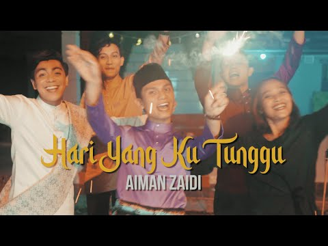 Hari Yang Ku Tunggu - Aiman Zaidi   Official Music Video   ( OST Jom Mak Raya KL )